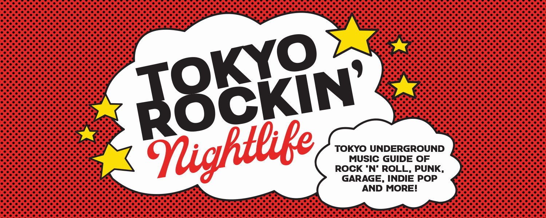 TOKYO ROCKIN' NIGHTLIFE
